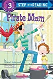 img - for Pirate Mom (Step into Reading) book / textbook / text book