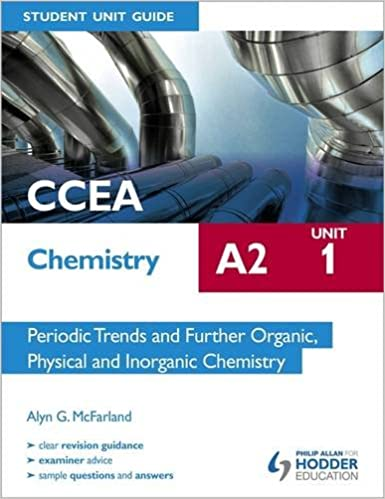 Ccea chemistry a2 student unit guide unit 1 periodic trends and ccea chemistry a2 student unit guide unit 1 periodic trends and further organic physical and inorganic chemistry amazon alyn g mcfarland urtaz Image collections
