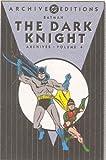 Batman: The Dark Knight - Archives, Volume 4