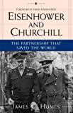 Eisenhower and Churchill, James C. Humes, 0307335887