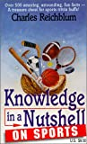 Knowledge in a Nutshell on Sports, Charles Reichblum, 0966099168