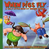 When Pigs Fly, Nadeen Green, 1425985769