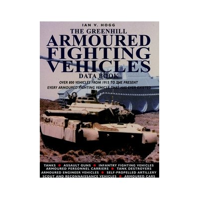 Greenhill Armoured Fighting Vehicles Data Book by Brand: Greenhill Books (Image #1)