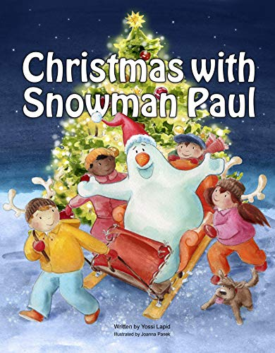 Christmas with Snowman Paul by [Lapid, Yossi]