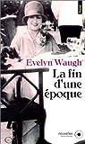 La Fin d'une époque par Waugh