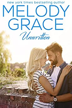 Unwritten (A Beachwood Bay Love Story Book 11) by [Grace, Melody]