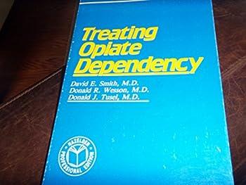 Treating Opiate Dependency 0894866044 Book Cover