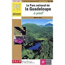 PARC NATIONAL DE LA GUADELOUPE À PIED