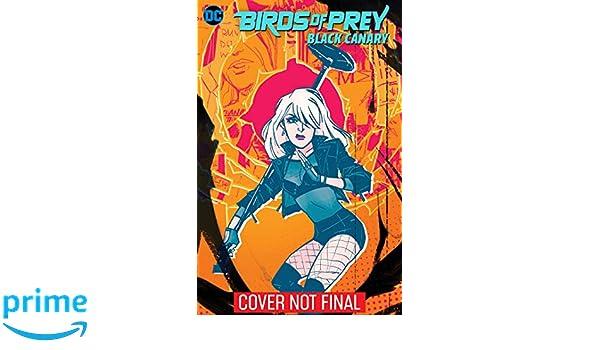 BIRDS OF PREY BLACK CANARY: Amazon.es: Brenden Fletcher ...
