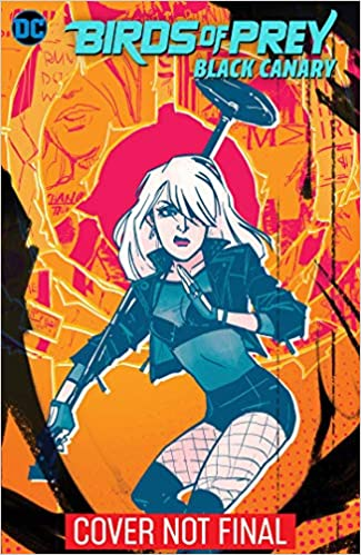 Amazon.com: Birds of Prey: Black Canary (9781401298913 ...