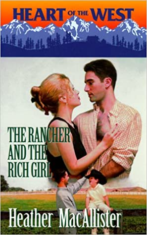 Book Rancher And The Rich Girl (Heart of the West, 7)