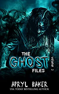 The Ghost Files 2 by Apryl Baker ebook deal