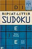 Repeat-Letter Sudoku, Walter Mackey, 1402746423