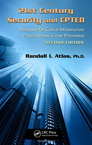 21st-century-security-and-cpted-designing-for-critical-infrastructure-protection-and-crime-preventio