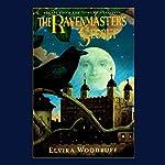 The Ravenmaster's Secret | Elvira Woodruff