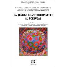 La Justice Constitutionnelle Au Portugal