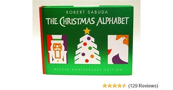 Christmas Alphabet.Christmas Alphabet Deluxe Anniversary Edition Pop Up Book