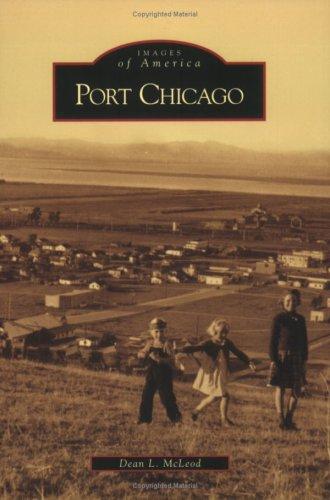 Port Chicago (CA) (Images of America) (States Port California United)
