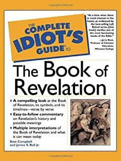 Amazon the complete idiots guide to the bible third edition the complete idiots guider to the book of revelation fandeluxe Choice Image
