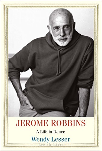 Image of Jerome Robbins: A Life in Dance (Jewish Lives)