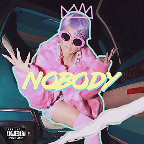 Nobody [Explicit]