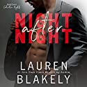 Night After Night : Seductive Nights, Book 1 Audiobook by Lauren Blakely Narrated by Josh Goodman