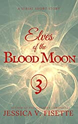 Elves of the Blood Moon Pt. 3