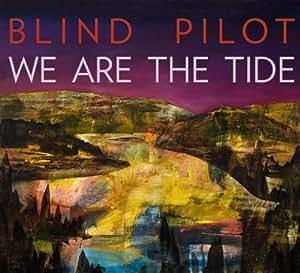 We Are the Tide [Vinilo]