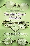 The Fleet Street Murders (Charles Lenox Mysteries Book 3)