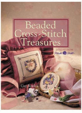 Beaded Treasure (Beaded Cross-Stitch Treasures: Designs From Mill Hill)