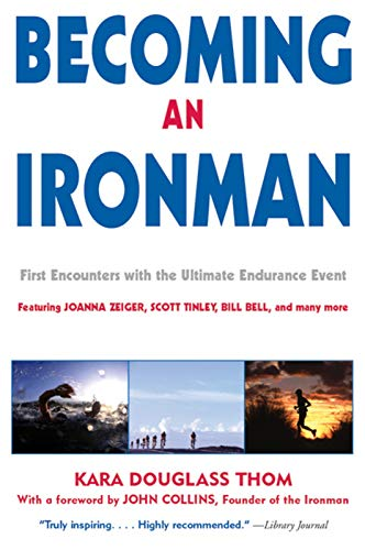 Becoming an Ironman: First Encounters with the Ultimate Endurance Event]()