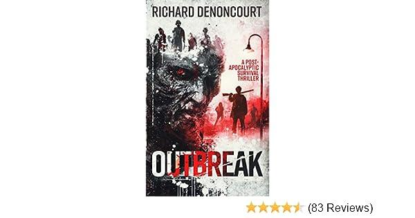 Outbreak: A Survival Horror Thriller