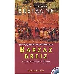 Chants populaire de la Bretagne : Barzaz Breiz (1 livre   1CD audio)