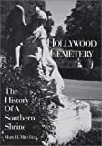 Hollywood Cemetery : The History of a Southern Shrine, Mary H. Mitchell, 0884901939
