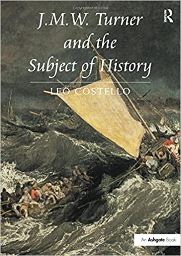 JMW Turner And The Subject Of History Amazoncouk Leo Costello 9780754669227 Books