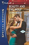Beauty and the Wolf, Lois Faye Dyer, 0373655738