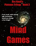 Mind Games (The Plateaus Trilogy)