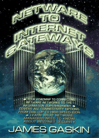 Netware to Internet Gateways by Prentice Hall Ptr