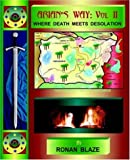 img - for ARIAN'S WAY VOLUME II: WHERE DEATH MEETS DESOLATION book / textbook / text book