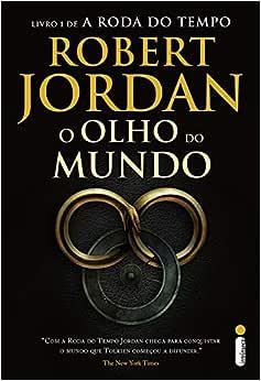 O Olho do Mundo: (Série A roda do tempo vol. 1) | Amazon