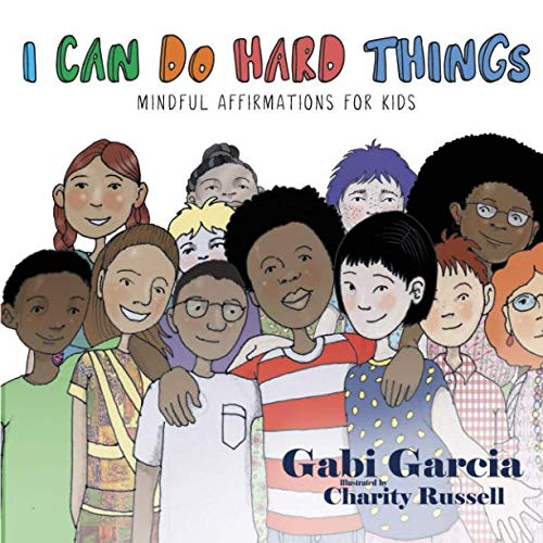 I Can Do Hard Things: Mindful Affirmations for Kids (A Doll That Looks Like My Child)