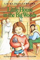 Little House in the Big Woods (Little House, No 1) Paperback