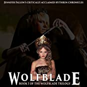 Wolfblade: Hythryn Chronicles, Book 1 | Jennifer Fallon