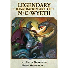 Legendary Illustration Art of N.C. Wyeth PB