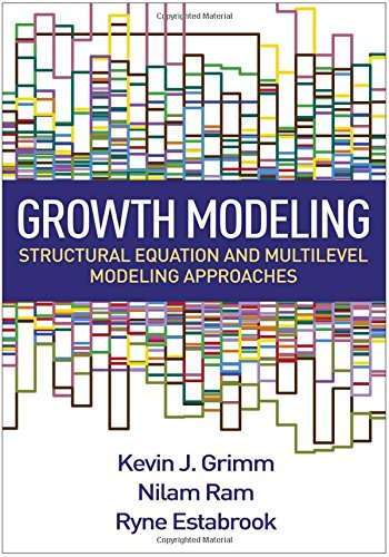 Growth Modeling: Structural Equation and Multilevel Modeling Approaches (Methodology in the Social Sciences) by The Guilford Press