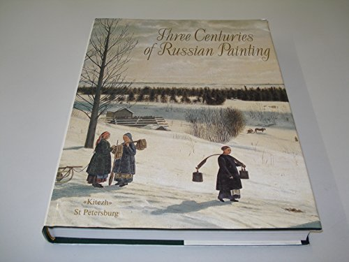 Three Centuries of Russian Painting