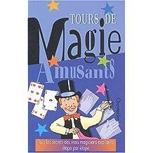 Tours de magie amusants