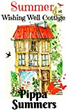 Download Summer at Wishing Well Cottage: A perfectly uplifting romance for Summer 2018 in PDF ePUB Free Online