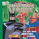 The One-Man Justice League, Brian Augustyn, 1403702977