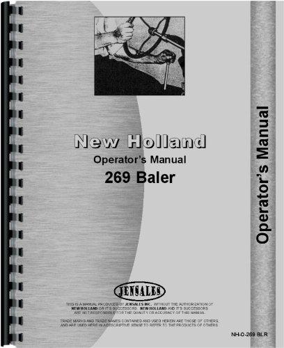 (NEW HOLLAND & Baler 269. Operators Manual [Vinyl] )